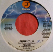 Fever - Pump It Up / The Fever Rock