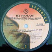 Final Cut - Methodical Virtue (Release Control)