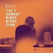 Fink - Fink's Sunday Night Blues Club,Vol.1 (lp+mp3)