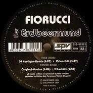 Fiorucci - Der Erdbeermund