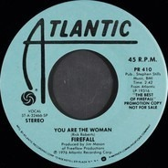 Firefall - You Are The Woman / Love That Got Away