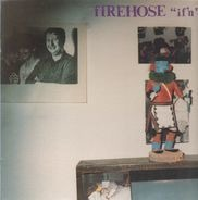 fIREHOSE - If'n