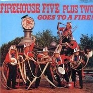 Firehouse Five Plus Two - Goes To A Fire
