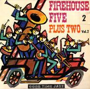 Firehouse Five Plus Two - Firehouse Five Plus Two Vol. 2