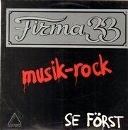 Firma 33 - Se Först