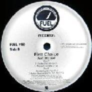 First Choice - Ain't He Bad