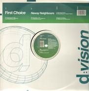 First Choice - Newsy Neighbours