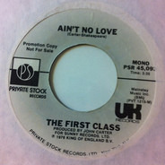 First Class - Ain't No Love