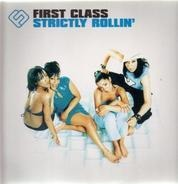 First Class - Strictly Rollin'
