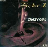 Fischer-Z - Crazy Girl
