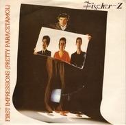 Fischer-Z - First Impressions (Pretty Paracetamol)