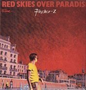 Fischer-Z - Red Skies over Paradise