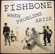 Fishbone - When Problems Arise