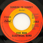 Five Man Electrical Band - Sunrise To Sunset