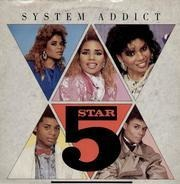 Five Star - System Addict