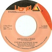 Five Man Electrical Band - Absolutely Right / (You And I) Butterfly