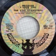 Five Stairsteps - Because I Love You