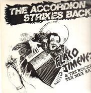 Flaco Jimenez & The Rockin' Tex Mex Band - The Accordion Strikes Back