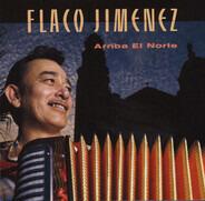 Flaco Jimenez - Arriba El Norte