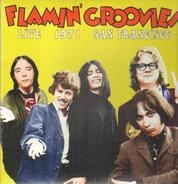 Flamin' Groovies - Live At 1971 San Francisco