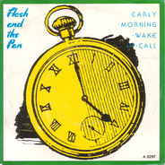 Flash And The Pan, Flash & The Pan - Early Morning Wake Up Call / Look At That Woman Go