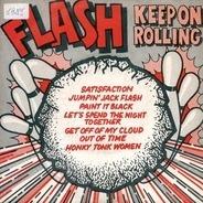 Flash - Keep On Rolling