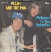 Flash & The Pan - Welcome To The Universe