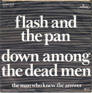 Flash & The Pan - Down Among The Dead Men