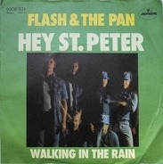 Flash & The Pan - Hey St. Peter