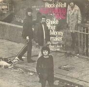 Fleetwood Mac - Shake Your Moneymaker / My Heart Beat Like A Hammer