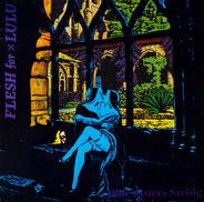 Flesh For Lulu - Blue Sisters Swing