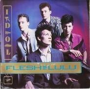 Flesh For Lulu - Idol