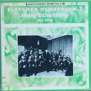Fletcher Henderson And His Orchestra - 2 - Swing's The Thing (1931-1934)