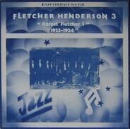 Fletcher Henderson And His Orchestra - 3 - 'Rarest Fletcher 1' '1923-1924'