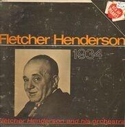 Fletcher Henderson And His Orchestra - Fletcher Henderson - 1934