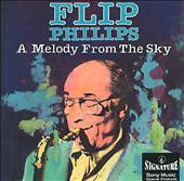 Flip Phillips - A Melody From The Sky