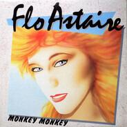 Flo Astaire - Monkey Monkey