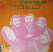 Floh De Cologne - St. Pauli, Du Mein Loch Zur Welt / Bruno-Lied (Der Kleine Mann)