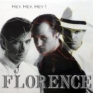 Florence - Hey, Hey, Hey!