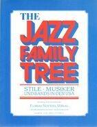 Florian Noetzel Verlag - The Jazz Family Tree. Stile, Musiker und Bands in den USA