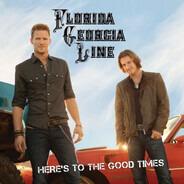 Florida Georgia Line - Here's To The Good Times