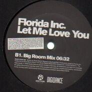 Florida Inc. - Let Me Love You