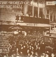 Florrie Forde, Max Miller, Billy Danvers a.o. - The World Of Music Hall