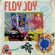 Floy Joy - Burn Down A Rhythm