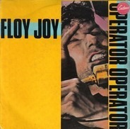 Floy Joy - Operator Operator