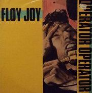 Floy Joy - Operator