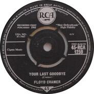 Floyd Cramer - Your Last Goodbye