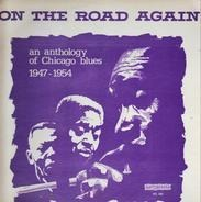 Floyd Jones, Snooky And Moody, Delta Joe a.o. - On The Road Again An Anthology Of Chicago Blues 1947-1954