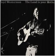 Floyd Westerman - The Land Is Your Mother