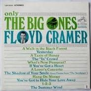 Floyd Cramer - Only The Big Ones